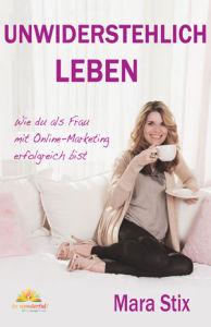 Cover Bestseller Unwiderstehlich Leben