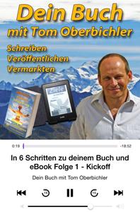 Dein Buch und eBook Podcast mit Tom Oberbichler