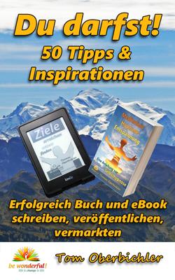 Mit Erfolg ein Buch und ebook schreiben, veröffentlichen, vermarkten