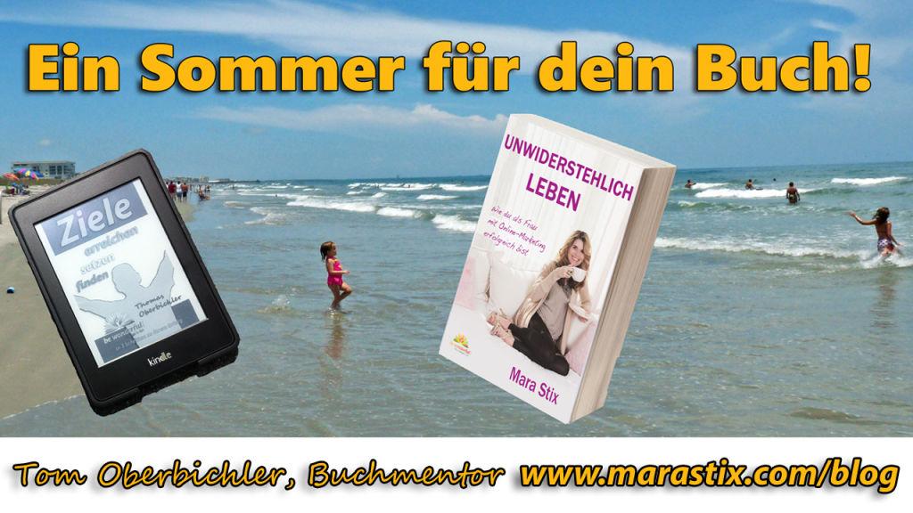 Tom Oberbichler, Buchmentor Ein Sommer für dein Buch