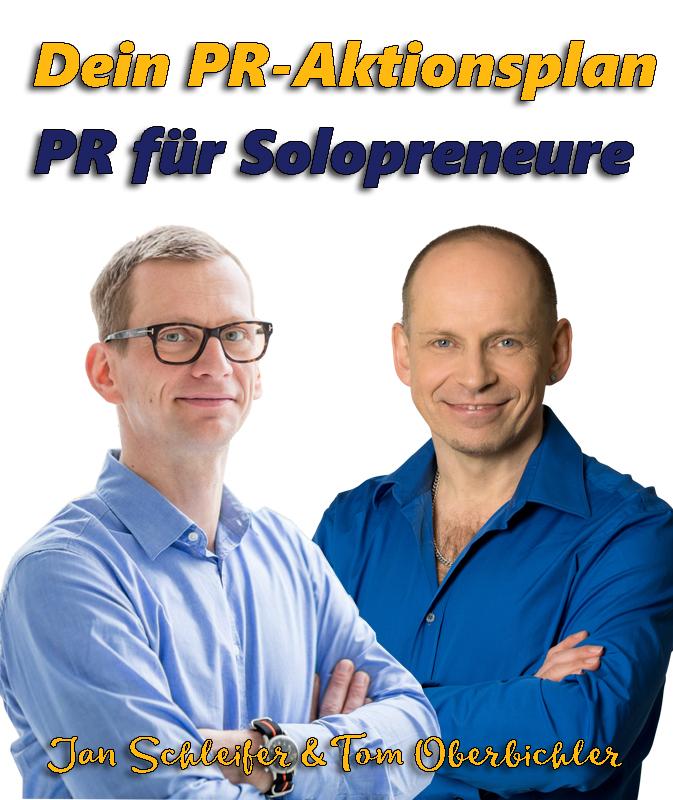 PR für Solopreneure mit Jan Schleifer und Tom Oberbichler
