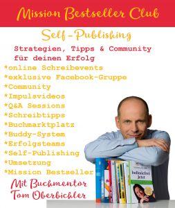 Das Programm des Mission Bestseller Clubs, der Community-Plattform für Self-Publishing