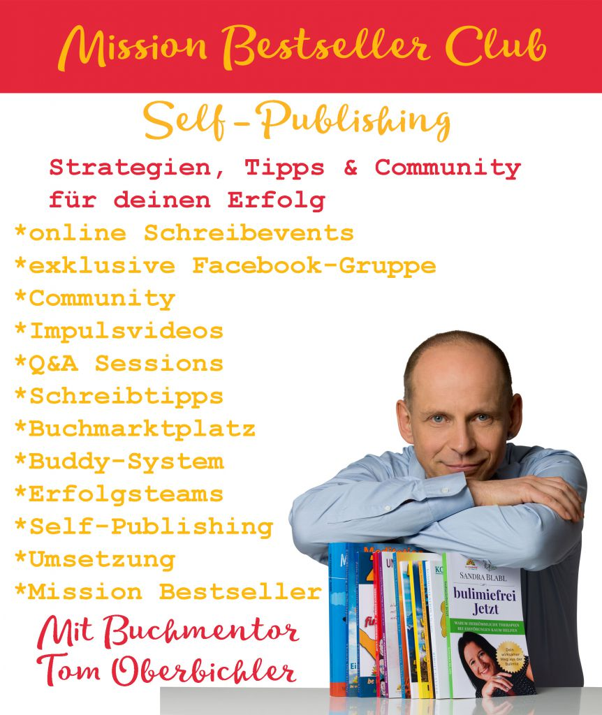 Das Programm des Mission Bestseller Clubs, der Community-Plattform für Self-Publishing