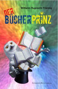 Cover Ruprecht Frieling Bücherprinz mit Eule