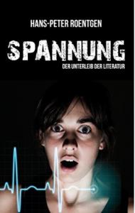 Cover Spannung Hans Peter Roentgen - angespannte Frau mit EKG-Linie