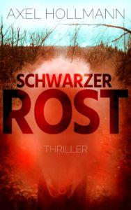 Cover des Thrillers Schwarzer Rost