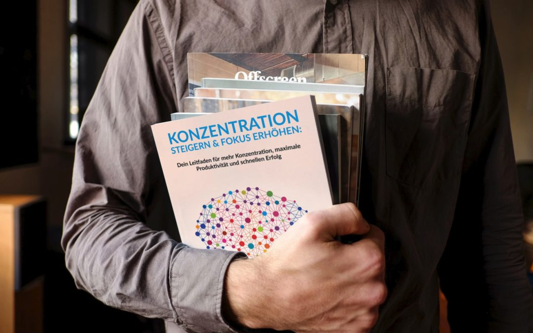 Konzentration erhöhen und Fokus steigern – Folge 191