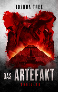 Cover des Selfpublishing Bestseller Thrillers Das Artefakt